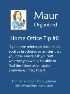 Home office tip #6