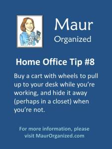 Home office tip #8